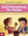 Vergrößerte Darstellung Cover: Gehirnforschung für Kinder. Externe Website (neues Fenster)