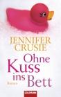 Vergrößerte Darstellung Cover: Ohne Kuss ins Bett. Externe Website (neues Fenster)