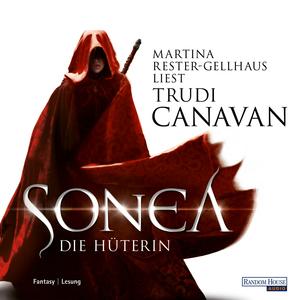 """Martina Rester-Gellhaus liest Trudi Canavan """"Sonea - Die Hüterin"""""""