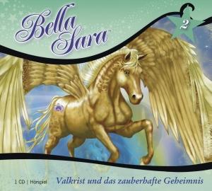 Bella Sara - Valkrist und das zauberhafte Geheimnis