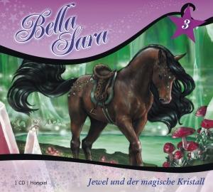 Bella Sara - Jewel und der magische Kristall