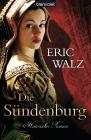 Vergrößerte Darstellung Cover: Die Sündenburg. Externe Website (neues Fenster)