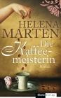 Vergrößerte Darstellung Cover: Die Kaffeemeisterin. Externe Website (neues Fenster)