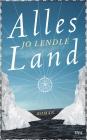 Vergrößerte Darstellung Cover: Alles Land. Externe Website (neues Fenster)