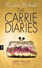 Vergrößerte Darstellung Cover: The Carrie diaries. Externe Website (neues Fenster)