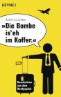 """Vergrößerte Darstellung Cover: """"Die Bombe is' eh im Koffer"""". Externe Website (neues Fenster)"""