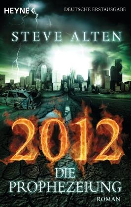 2012 - Die Prophezeiung