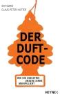 Vergrößerte Darstellung Cover: Der Duft-Code. Externe Website (neues Fenster)