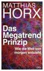 Vergrößerte Darstellung Cover: Das Megatrend-Prinzip. Externe Website (neues Fenster)