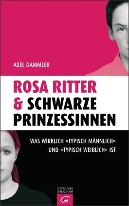 Rosa Ritter & schwarze Prinzessinnen