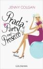 Vergrößerte Darstellung Cover: Prada, Party und Prosecco. Externe Website (neues Fenster)