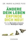 Vergrößerte Darstellung Cover: Ändere dein Leben - erfinde dich neu!. Externe Website (neues Fenster)
