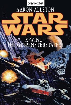 X-Wing - die Gespensterstaffel