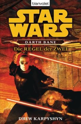 Darth Bane - Die Regel der Zwei