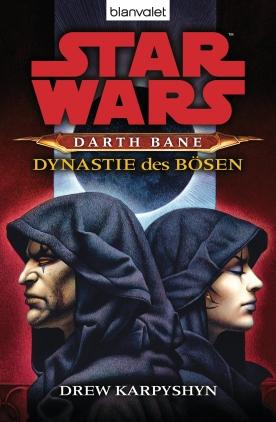 Darth Bane - Dynastie des Bösen