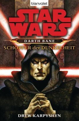 Darth Bane - Schöpfer der Dunkelheit