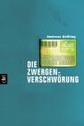 Vergrößerte Darstellung Cover: Die Zwergenverschwörung. Externe Website (neues Fenster)