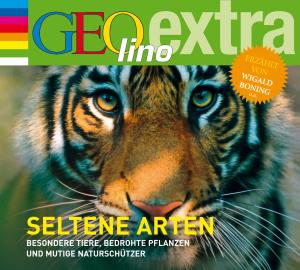 GEOlino extra Hör-Bibliothek - Seltene Arten