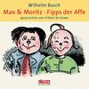 Max & Moritz / Fipps der Affe