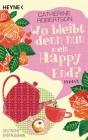 Vergrößerte Darstellung Cover: Wo bleibt denn nun mein Happy End?. Externe Website (neues Fenster)