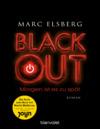 Vergrößerte Darstellung Cover: Blackout - Morgen ist es zu spät. Externe Website (neues Fenster)