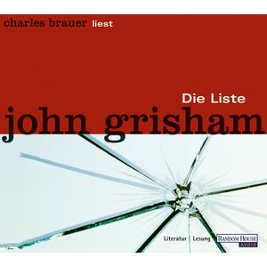 """Charles Brauer liest John Grisham """"Die Liste"""""""