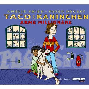 Taco und Kaninchen - Arme Millionäre