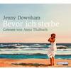 Vergrößerte Darstellung Cover: Bevor ich sterbe. Externe Website (neues Fenster)