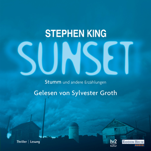 Sunset - Stumm und andere Erzählungen