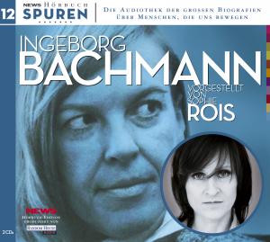 Ingeborg Bachmann vorgestellt von Sophie Rois