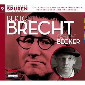 Bertolt Brecht vorgestellt von Ben Becker