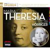 Maria Theresia vorgestellt von Christiane Hörbiger