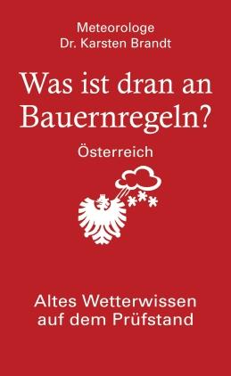 Was ist dran an Bauernregeln - Österreich