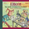 Eltern - Das große Schulgeschichtenbuch