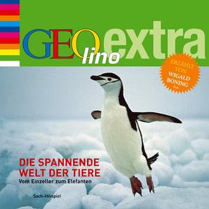 GEOlino extra Hör-Bibliothek - Die spannende Welt der Tiere