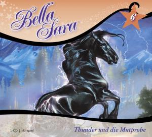 Bella Sara - Thunder und die Mutprobe