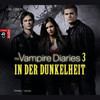 The vampire diaries - In der Dunkelheit