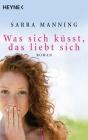 Vergrößerte Darstellung Cover: Was sich küsst, das liebt sich. Externe Website (neues Fenster)