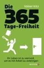 Die 365-Tage-Freiheit