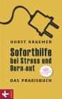 Soforthilfe bei Stress und Burn-out - Das Praxisbuch