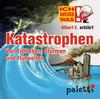 Ich weiß was - Albert E. erklärt Katastrophen: Von Erdbeben, Stürmen und Flutwellen