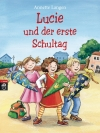 Lucie und der erste Schultag