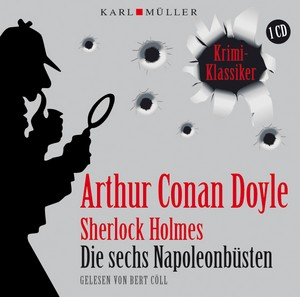Sherlock Holmes - Die sechs Napoleonbüsten