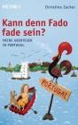 Kann denn Fado fade sein?