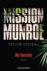 Mission Munroe - Die Touristin