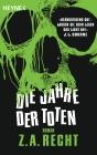 Vergrößerte Darstellung Cover: Die Jahre der Toten. Externe Website (neues Fenster)