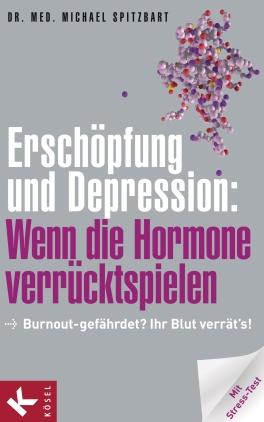 Erschöpfung und Depression: wenn die Hormone verrücktspielen