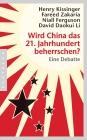 Wird China das 21. Jahrhundert beherrschen?