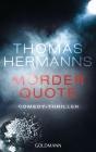 Vergrößerte Darstellung Cover: Mörder Quote. Externe Website (neues Fenster)