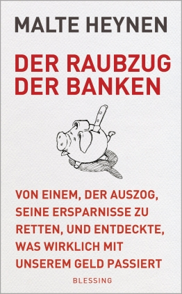 Der Raubzug der Banken
